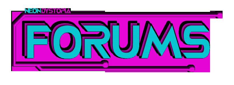 Neon Dystopia forums