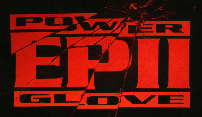 Power Glove EP II