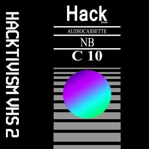 Hacktivism VHS