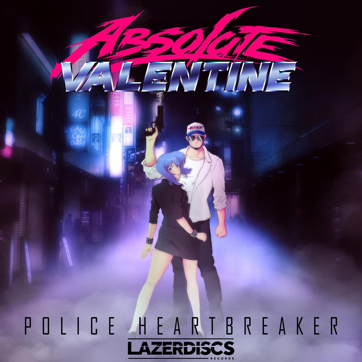 absolute valentine - police heartbreaker