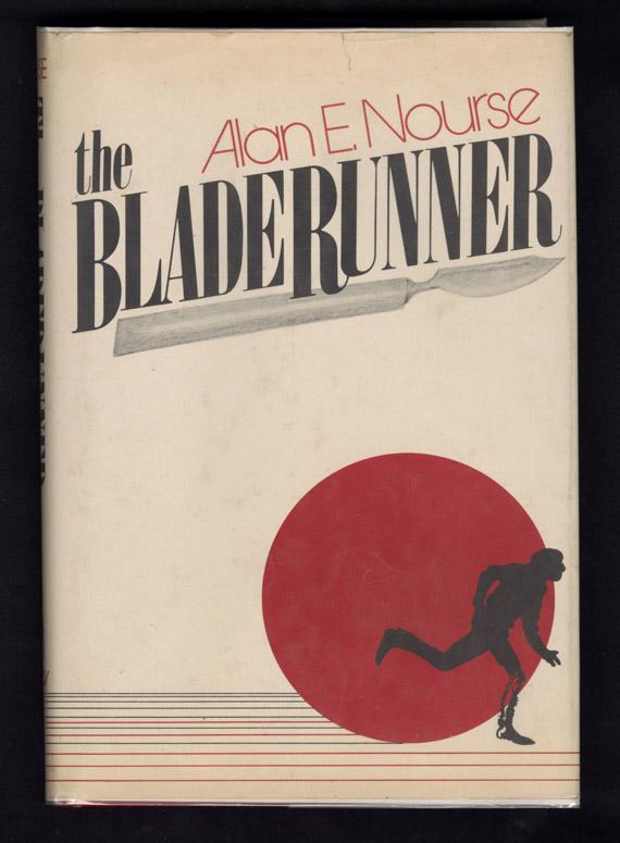 Alan E. Nourse's The Bladerunner cover