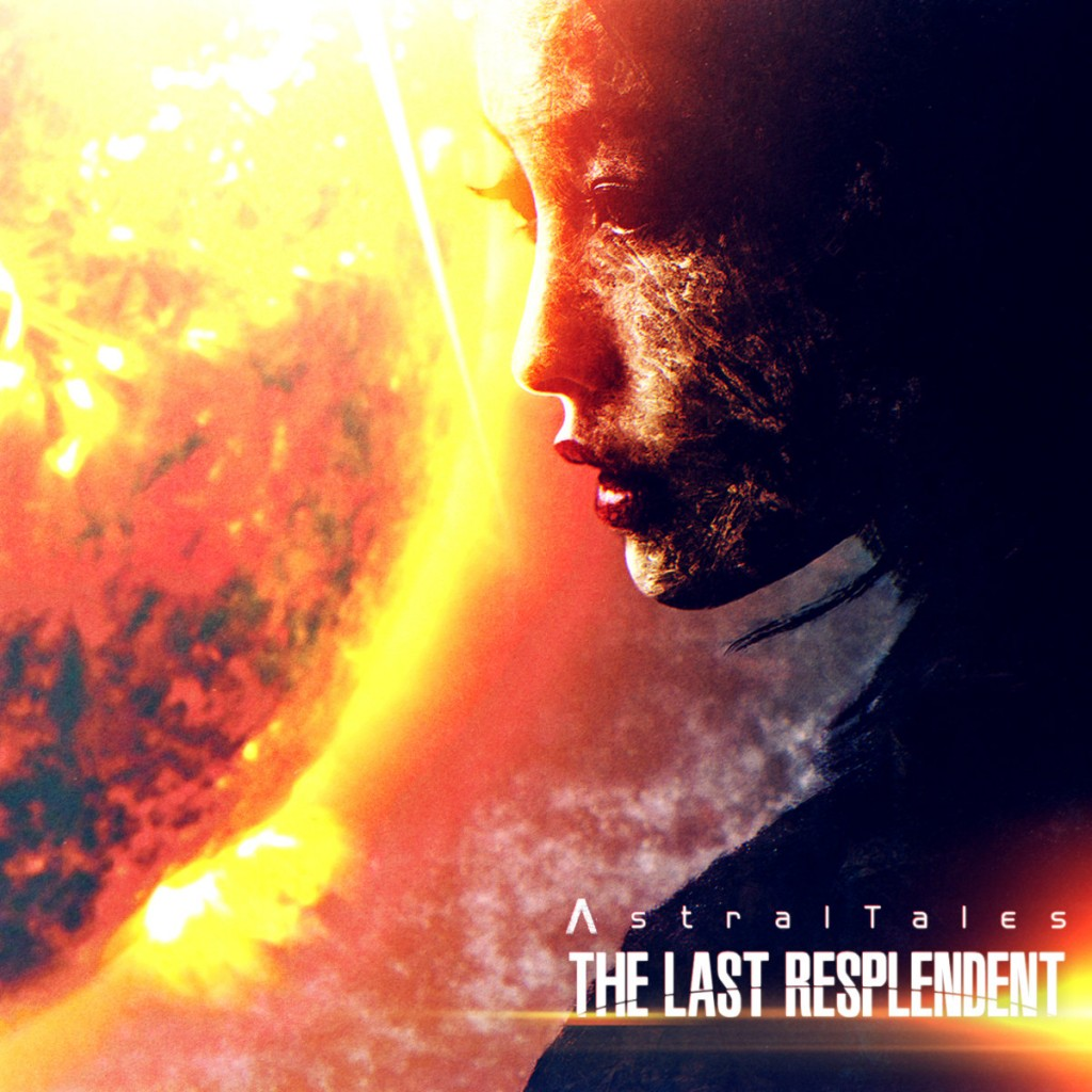 Astral Tales - The Last Resplendent (2019) - cover